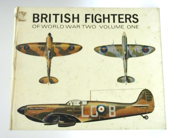 British Fighters of World War Two, Volume One By Francis K. Mason