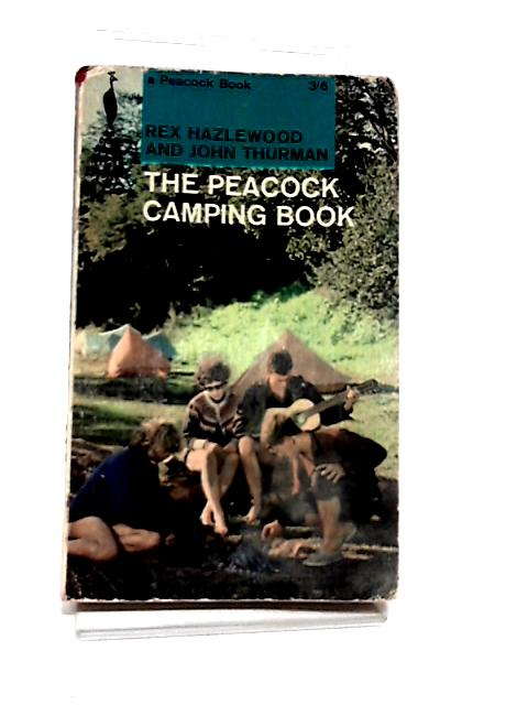 The Peacock Camping Book by Rex Hazlewood and John Thurman