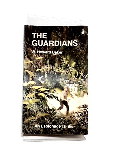 The Guardians by W. Howard Baker