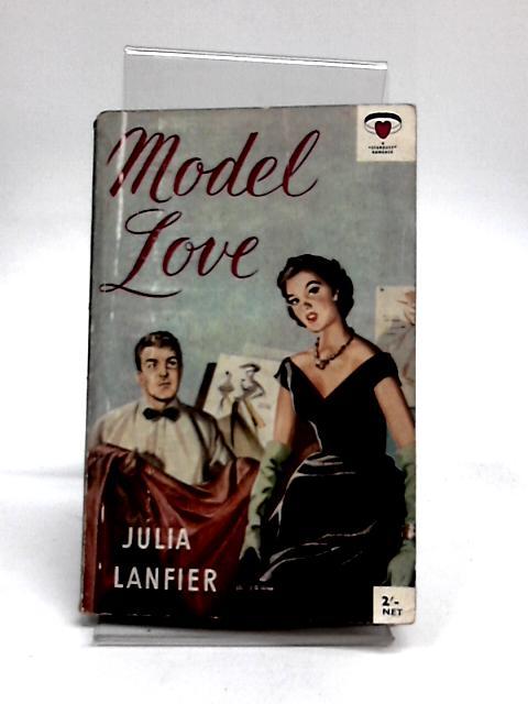 Model Love by Lanfier, Julia