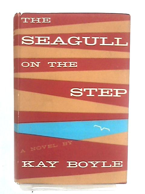 The Seagull on the Step by Boyle, Kay