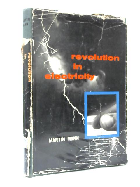 Revolution in Electricity by Martin Mann