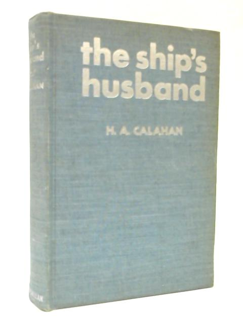 The Ship's Husband by Harold Augustin Calahan