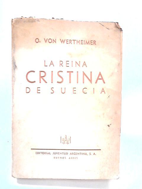 La Reina Cristina de Suecia by O. Von Wertheimer