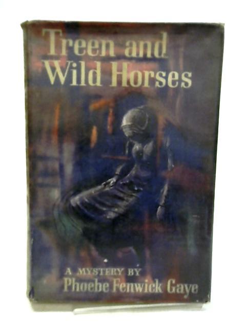 Treen and Wild Horses by Phoebe Fenwick Gaye