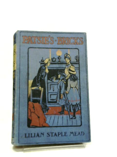 Patsie's Bricks by Lilian Staple Mead