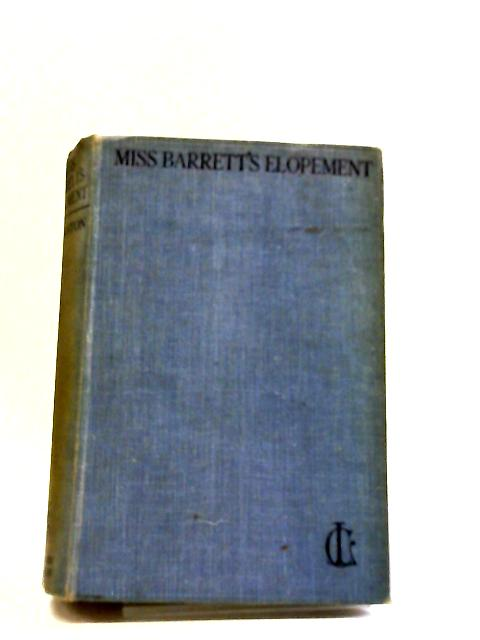 Miss Barrett's Elopement by C. Lenanton