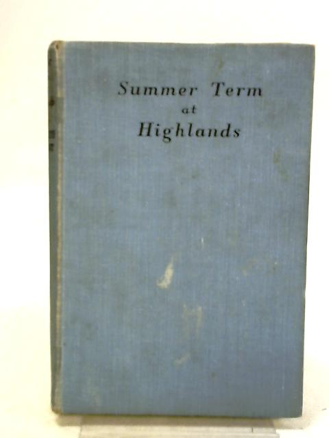 Summer Term at Highlands by Elizabeth Tarrant