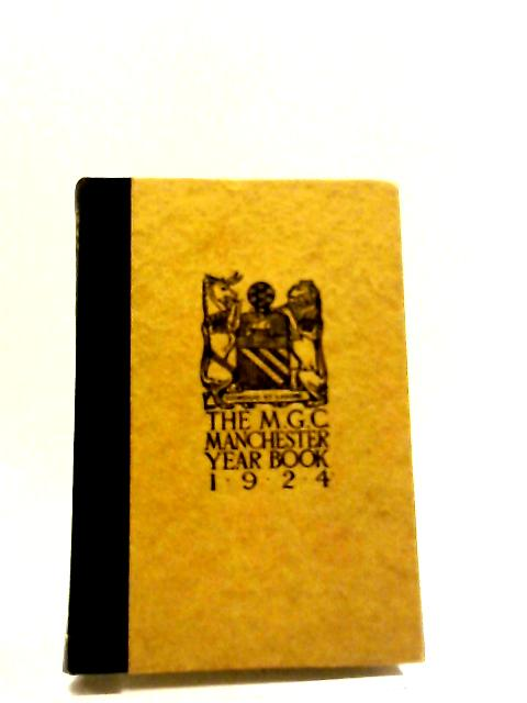 The M. G. C Manchester Year Book 1924 by Various Contributors