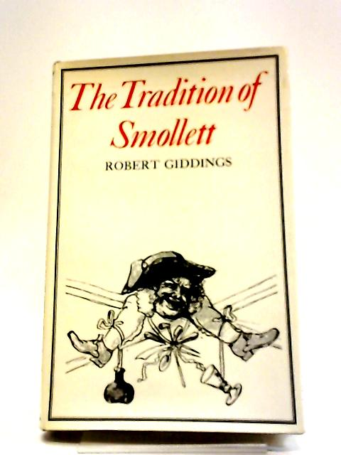 The Tradition of Smollett. by Robert Giddings