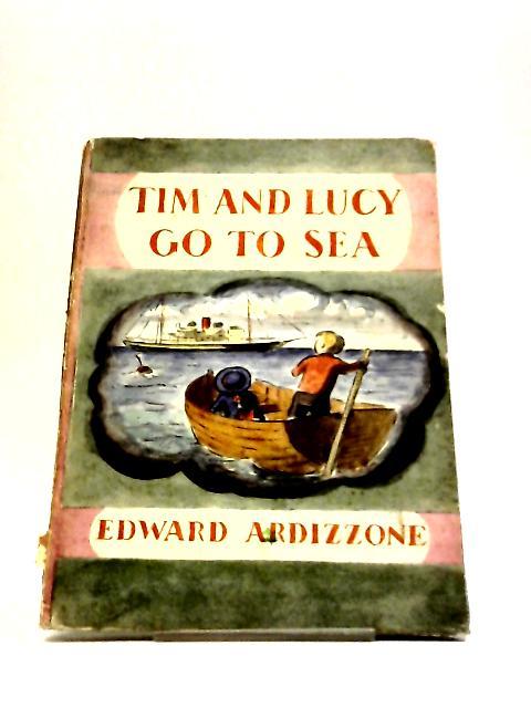 Tim & Lucy Go To Sea by Edward Ardizzone