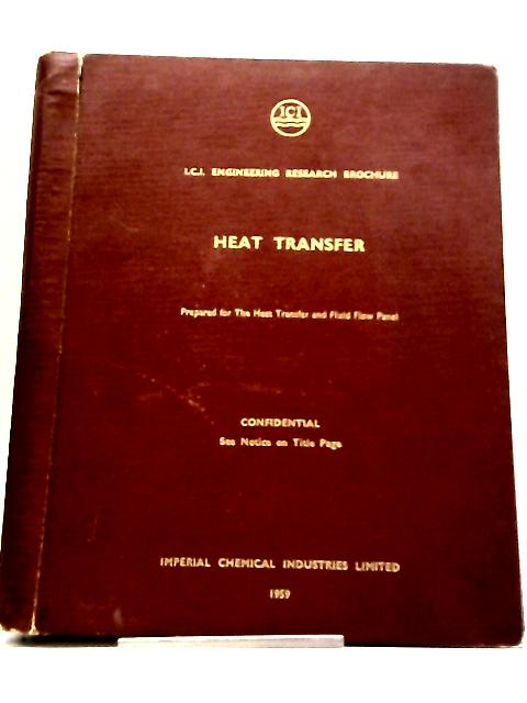 I.C.I. Engineering Research Brochure: Heat Transfer by Unknown