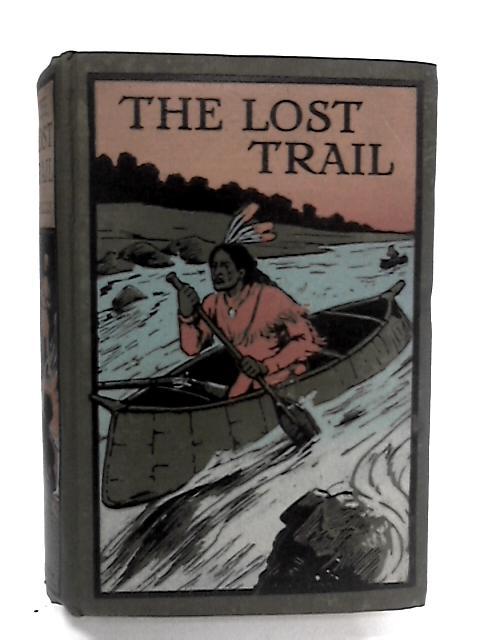 The Lost Trail by Edward S. Ellis