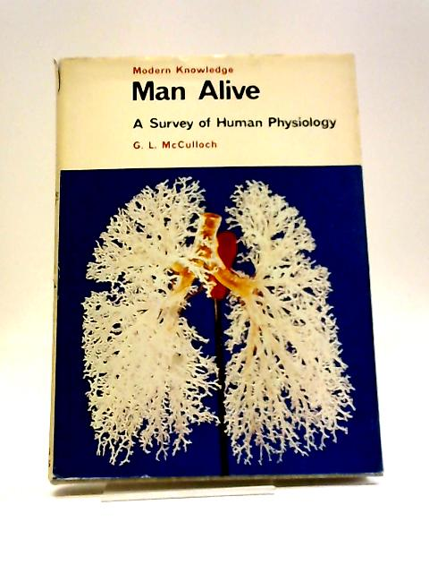 Man Alive by G L McCulloch
