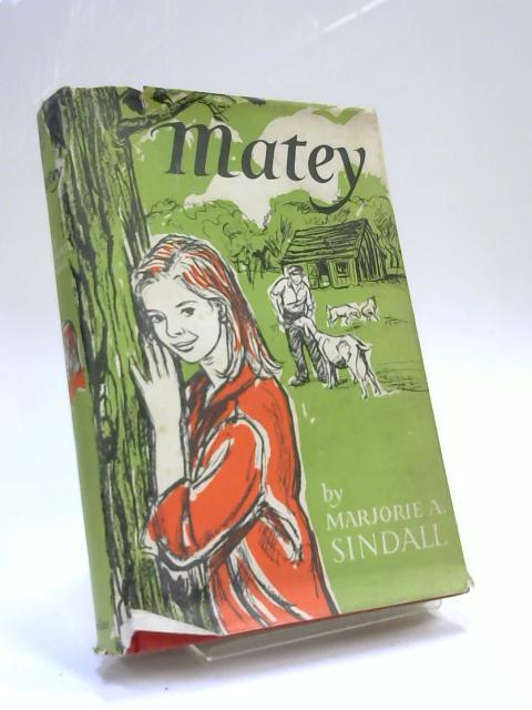 Matey by Marjorie Aylwynn Sindall
