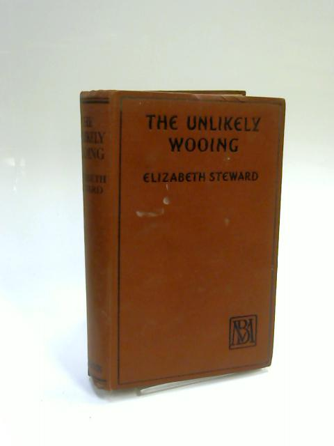 The Unlikely Wooing by Elizabeth Steward