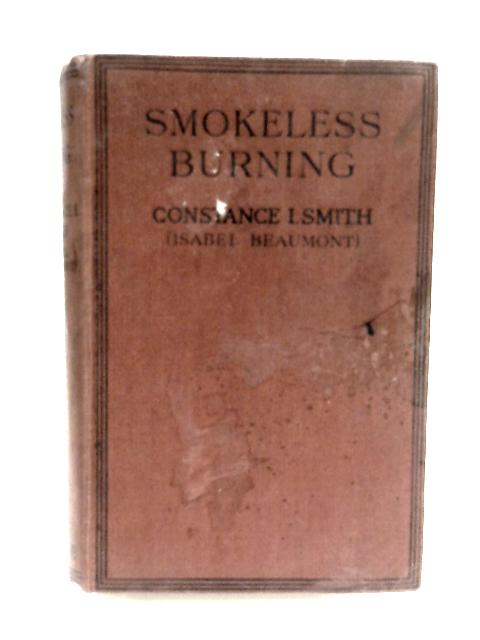 Smokeless Burning by Smith, Constance I