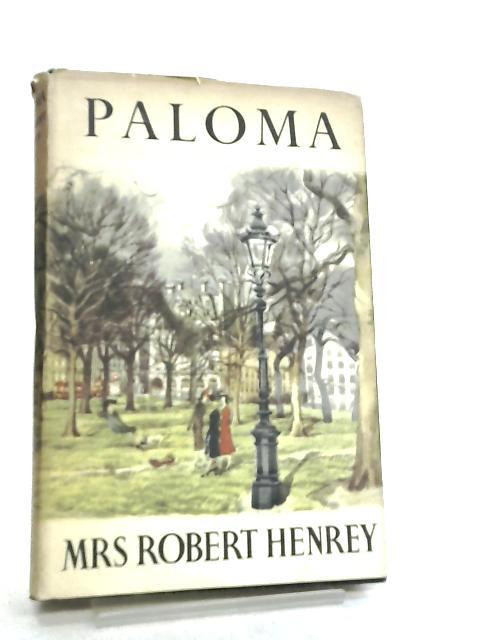 Paloma by Mrs Robert Henry