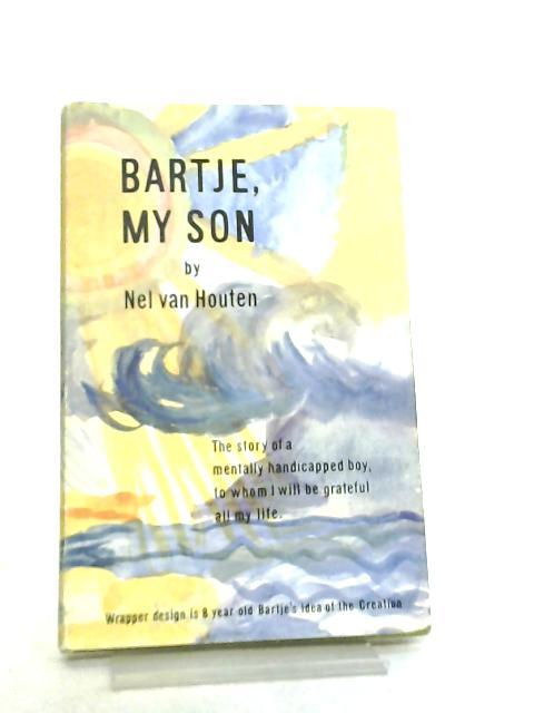 Bartje, my Son by Nel van Houten