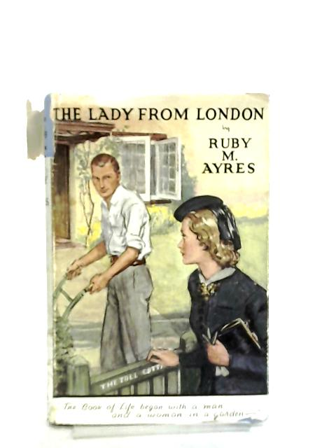 The Lady From London by Ruby M. Ayres