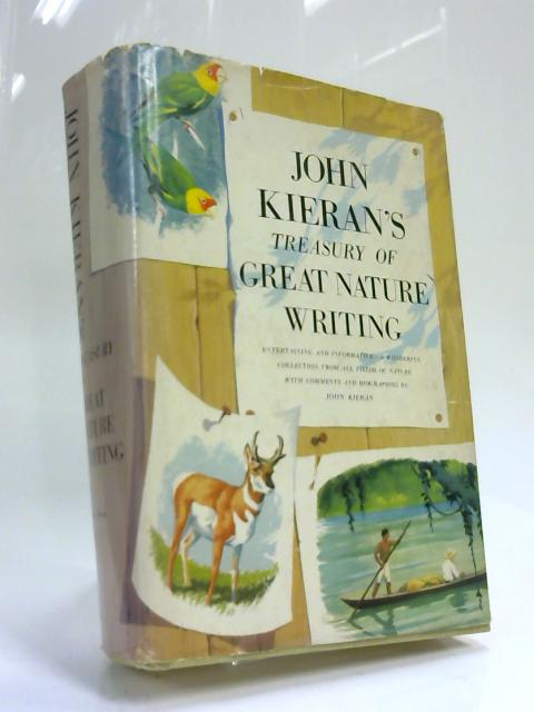 Treasury of Great Nature Writing by J. Kieran