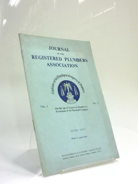 Journal of the Registered Plumbers Association June 1955 by Anon