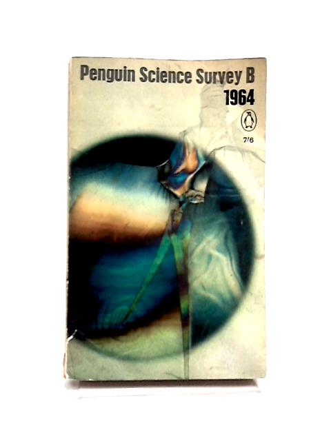 Penguin Science Survey B 1964 by S.A. Barnett and Anne McLaren