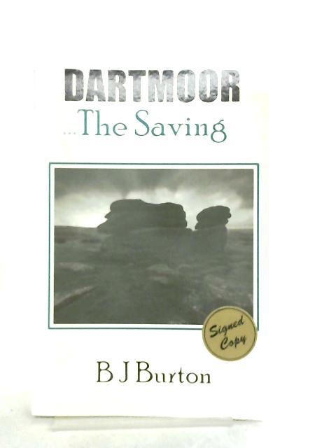 Dartmoor. The Saving by B. J. Burton