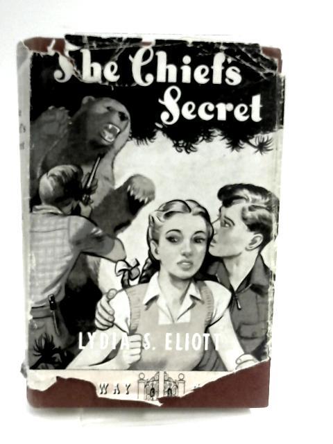 The Chief's Secret by Eliott, Lydia Susanna
