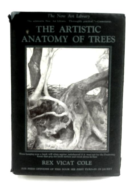 The Artistic Anatomy of Trees by R.V.Cole