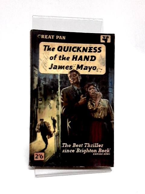 The Quickness of the Hand by Mayo, James