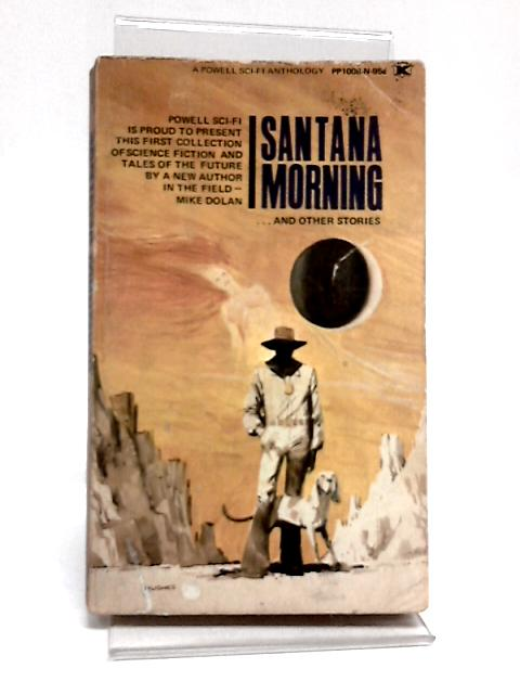 Santana Morning and Other Stories By Mike Dolan