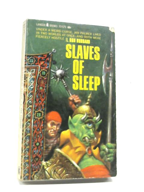 Slaves of Sleep by L Ron Hubbard