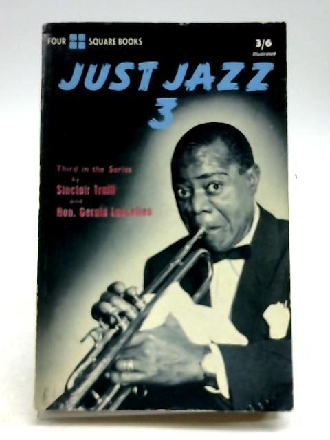 Just Jazz 3. by Traill, Sinclair and Gerald Lascelles.
