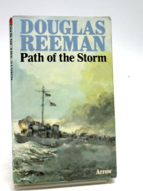 Path of the Storm by Reeman, Douglas