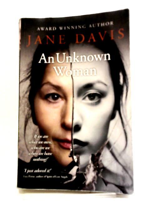 An Unknown Woman by Jane Davis