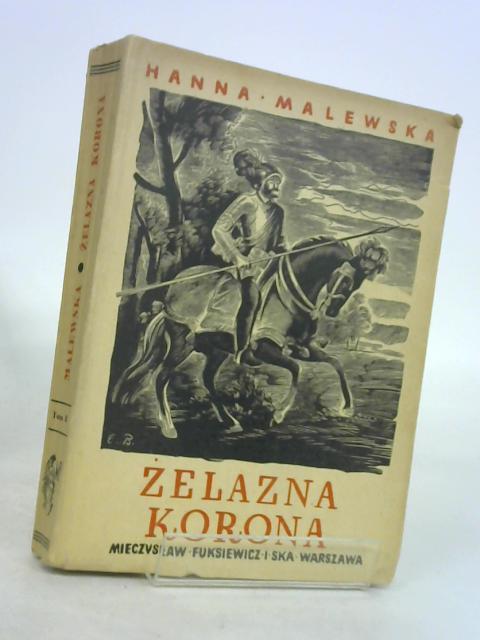 Zelazna korona by Malewska