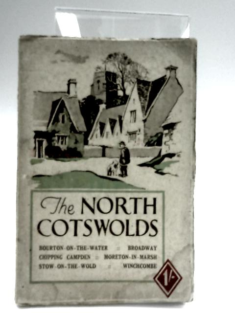 The North Cotswolds by Ed. J. Burrow