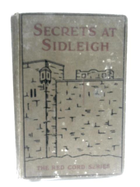 Secrets at Sidleigh by Margaret P Neill