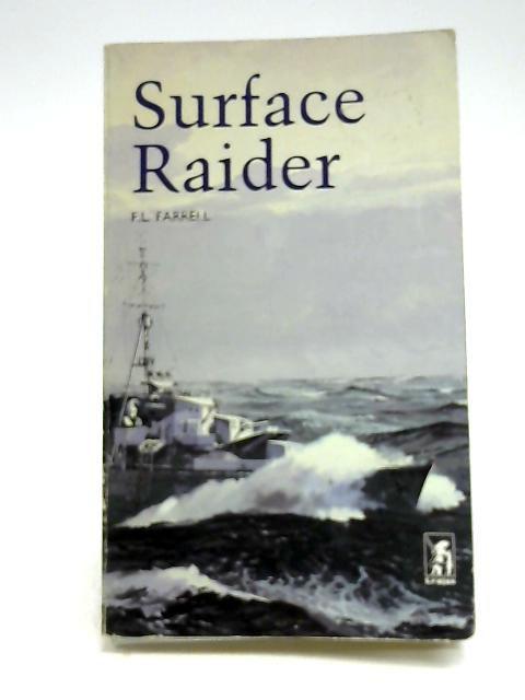 Surface Raider By F. L.. Farrell