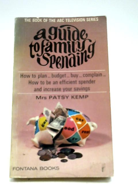 A guide to family spending (Fontana books) by Kemp, Patsy