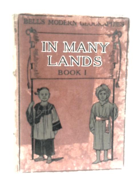 In Many Lands Book I by Samuel Gibson