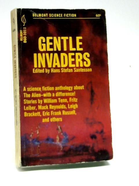 Gentle Invaders by Santesson, Hans Stefan