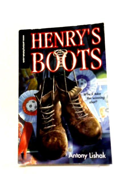 Henry's Boots by Antony Lishak