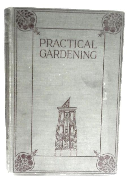 Practical gardening by Anon