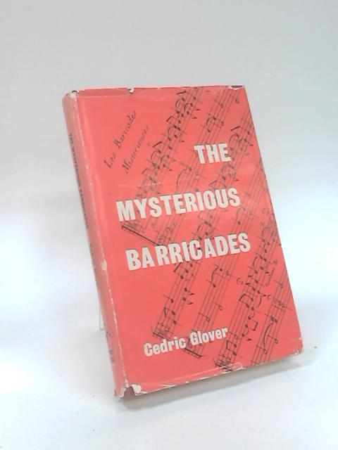 The Mysterious Barricades by Cedric Glover