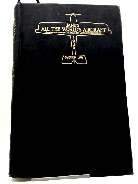 Jane's All The World's Aircraft 1939 by C.G. Grey And Leonard Bridgman