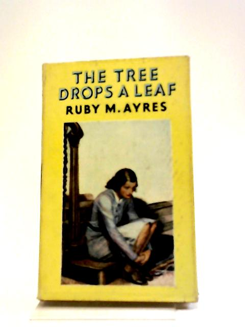 The Tree Drops a Leaf by Ruby M Ayres