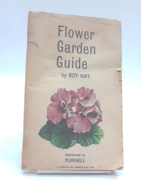 Flower Garden Guide By Hay, Roy