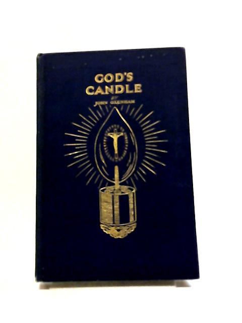 God's Candle by John Oxenham